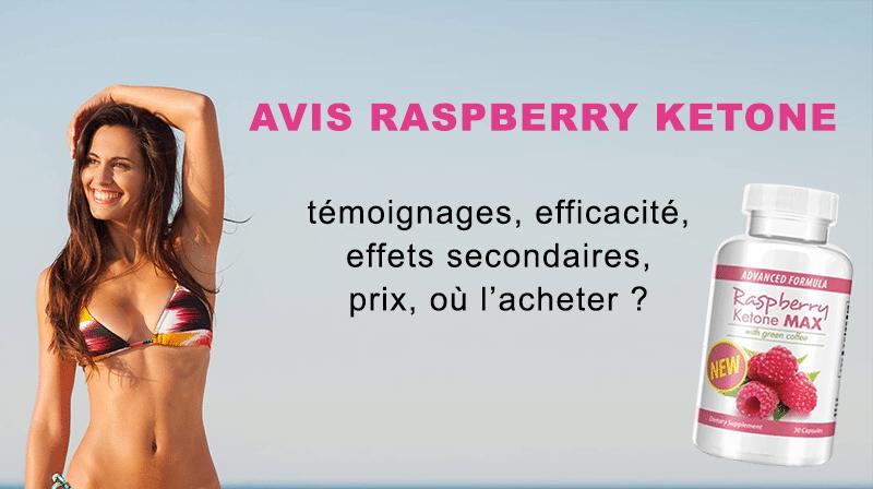 Avis Raspberry Ketone