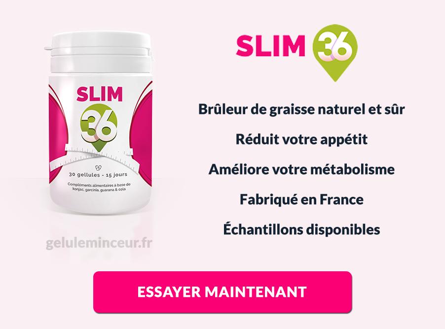 Les avantages et bénéfices de Slim 36
